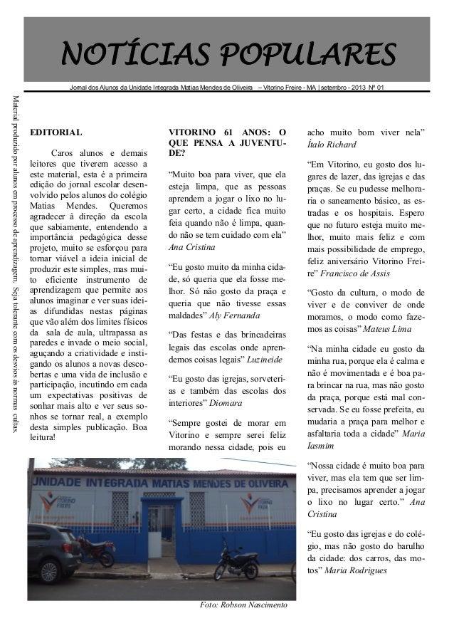 NOTÍCIAS POPULARES Jornal dos Alunos da Unidade Integrada Matias Mendes de Oliveira – Vitorino Freire - MA | setembro - 20...