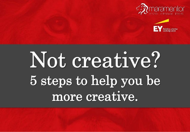What is creativity? Creativity involves breaking out of established patterns in order to look at things in a different way...
