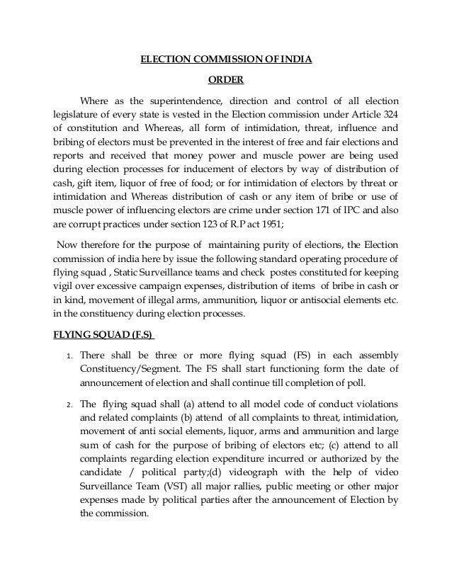 ELECTION COMMISSION OF INDIA ORDER Where as the superintendence, direction and control of all election legislature of ever...