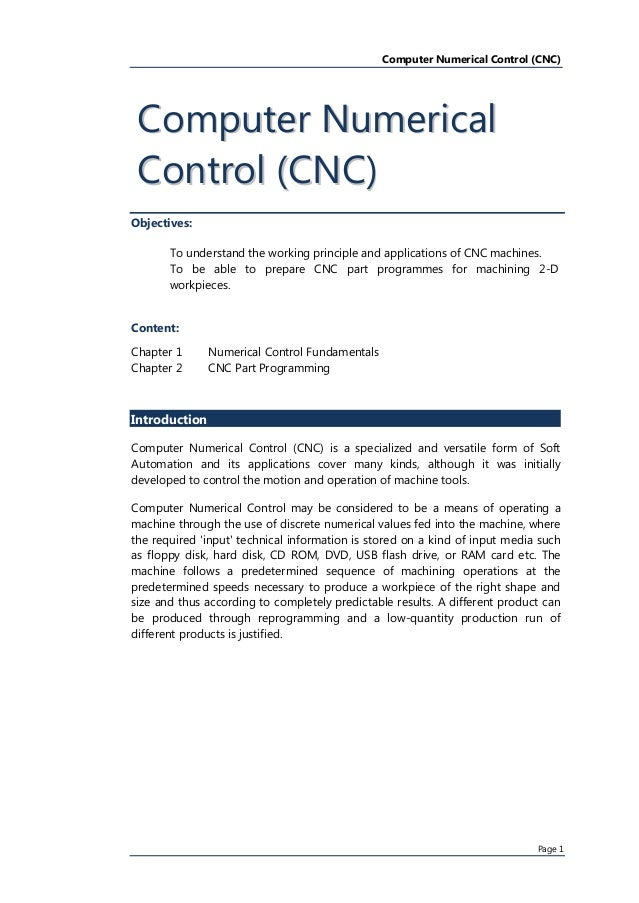 Computer Numerical Control (CNC) Page(1( Objectives: To(understand(the(working(principle(and(applications(of(CNC(machinesU...