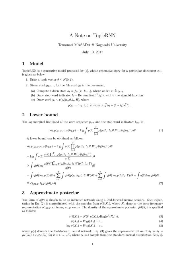 A Note on TopicRNN Tomonari MASADA @ Nagasaki University July 13, 2017 1 Model TopicRNN is a generative model proposed by ...