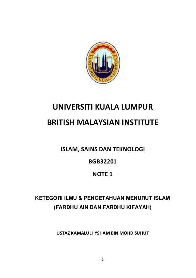 1 UNIVERSITI KUALA LUMPUR BRITISH MALAYSIAN INSTITUTE ISLAM, SAINS DAN TEKNOLOGI BGB32201 NOTE 1 KETEGORI ILMU & PENGETAHU...
