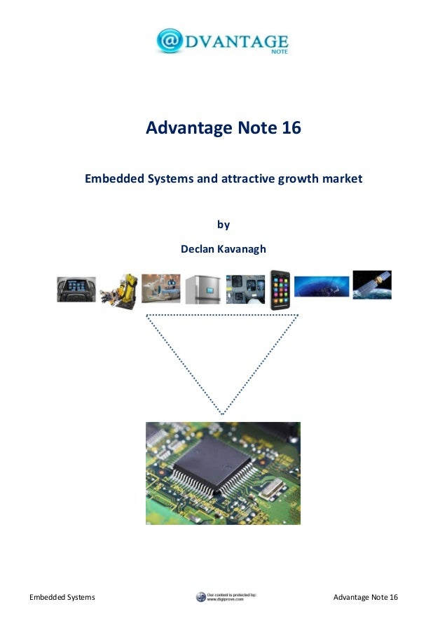 Advantage Note 16 Embedded Systems and attractive growth market by Declan Kavanagh  Embedded Systems  Advantage Note 16