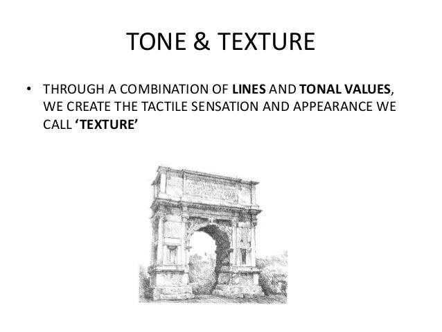 Tone & Texture Slide 3