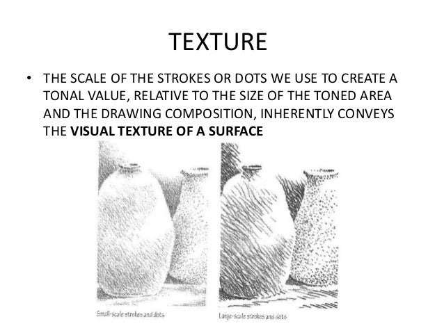Tone And Texture In Art : Tone texture