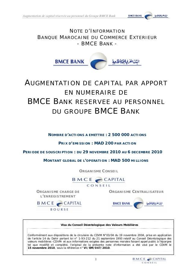 Augmentation de capital réservée au personnel du Groupe BMCE Bank 1 NOTE D'INFORMATION BANQUE MAROCAINE DU COMMERCE EXTERI...