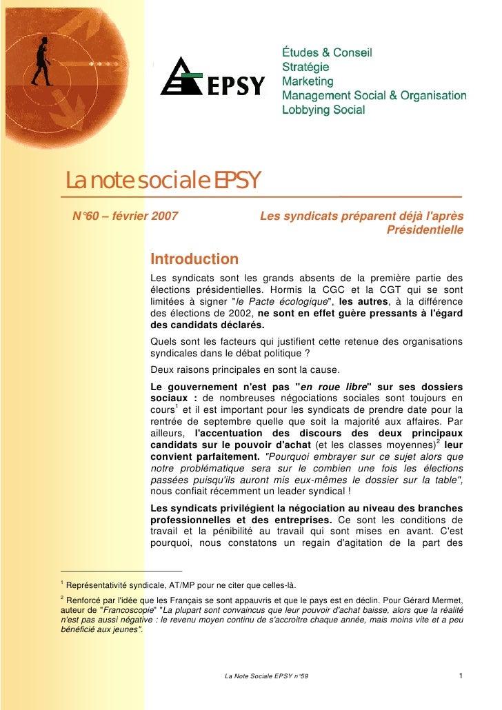 La note sociale EPSY     N°60 – février 2007                                Les syndicats préparent déjà laprès           ...