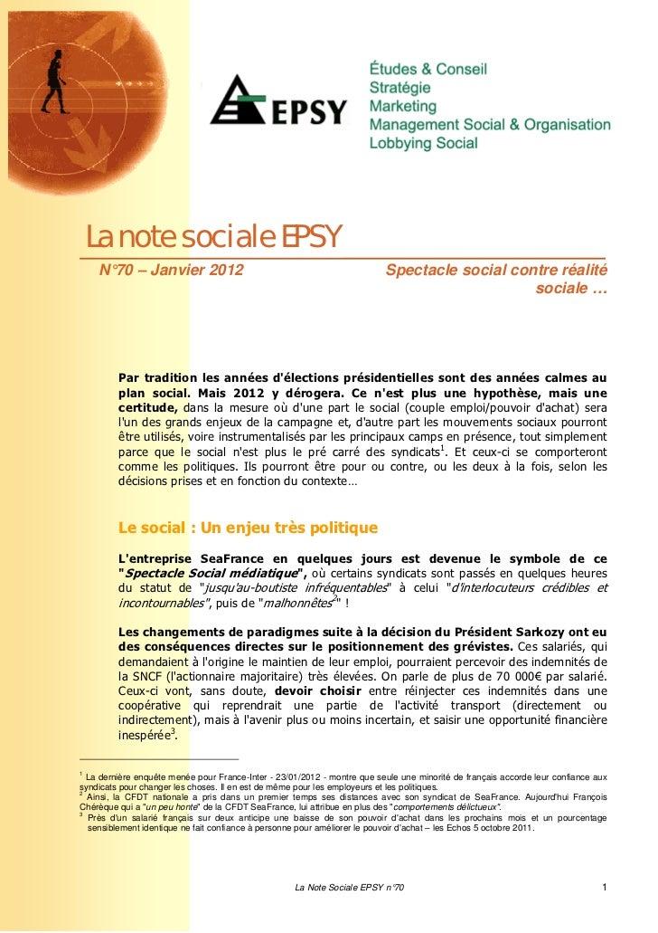 La note sociale EPSY     N°70 – Janvier 2012                                                  Spectacle social contre réal...