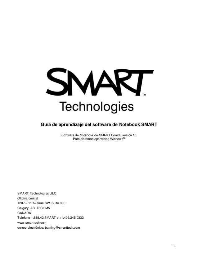 Guía de aprendizaje del software de Notebook SMART Software de Notebook de SMART Board, versión 10 Para sistemas operativo...