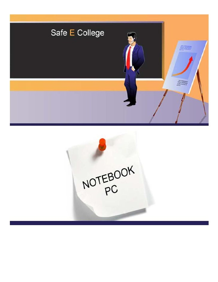 Chapter 1Notebook PCIntroductionThe electronic computer was first created as a calculating device designed to solve arithm...