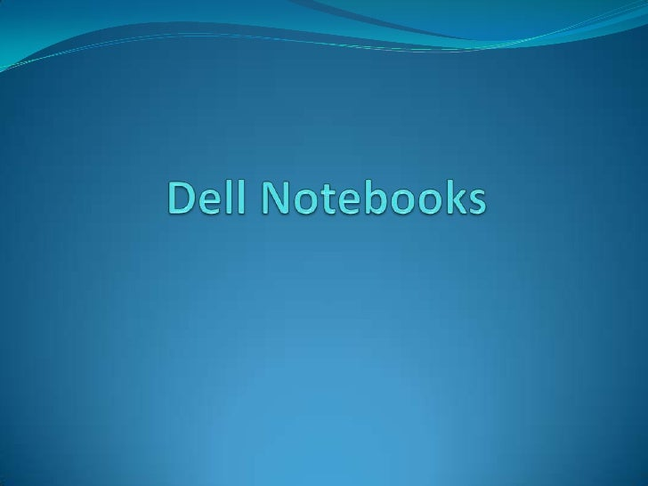 Dell Notebooks<br />