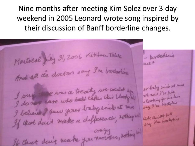 Nine months after meeting Kim Solez over 3 day weekend in 2005 Leonard wrote song inspired by their discussion of Banff bo...
