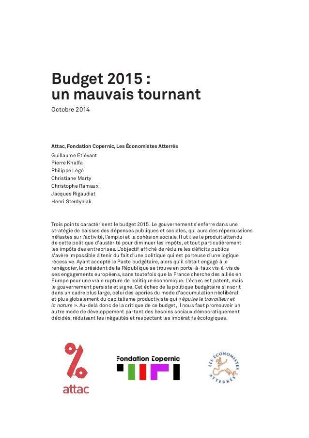 Budget 2015 :  un mauvais tournant  Octobre 2014  Attac, Fondation Copernic, Les Économistes Atterrés  Guillaume Etiévant ...