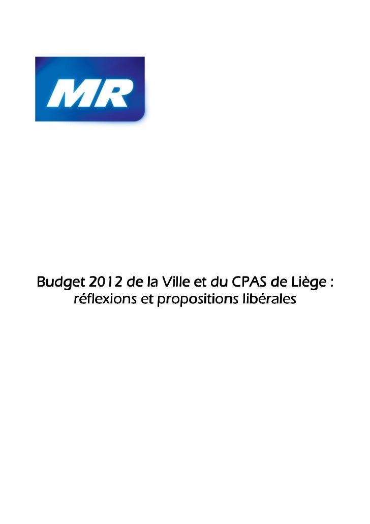 Budget 2012 de la Ville et du CPAS de Liège :    réflexions et propositions libérales
