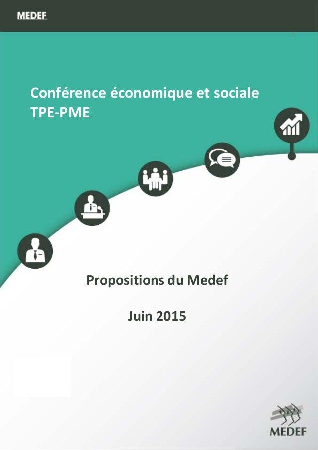 MEDEFActu‐Ecosemainedu16au20juin2014 1        Conférenceéconomiqueetsociale TPE‐PME         ...