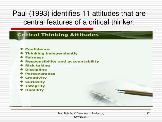 critical thinking characteristics include quizlet Elements of critical thinking definition of critical thinking elements of critical thinking identification of premises and conclusionscritical thinkers break arguments into basic statements and draw logical implications.