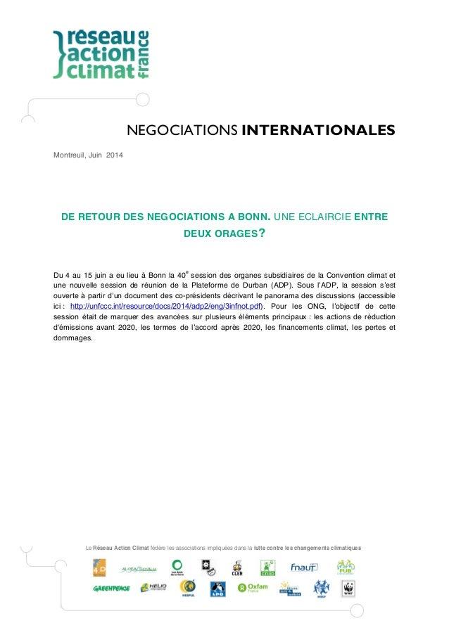 Le Réseau Action Climat fédère les associations impliquées dans la lutte contre les changements climatiques NEGOCIATIONS I...