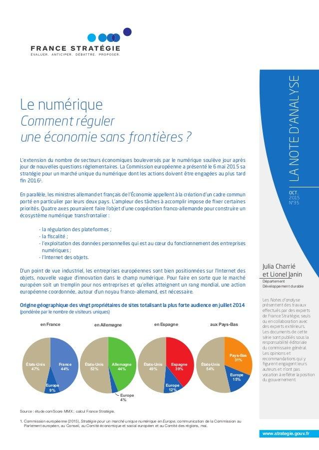 www.strategie.gouv.fr OCT. 2015 N°35 Le numérique Comment réguler une économie sans frontières ? LANOTED'ANALYSE 1. Commis...