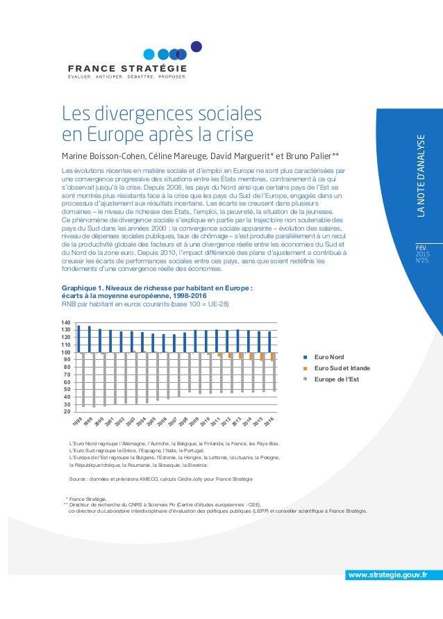 FEV. 2015 N°25 LANOTED'ANALYSE www.strategie.gouv.fr Les évolutions récentes en matière sociale et d'emploi en Europe ne s...