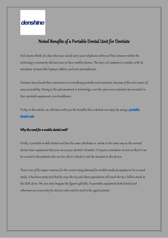 Noted Benefits of a Portable Dental Unit for Dentists Did anyone think of a day when you would carry your telephone with y...