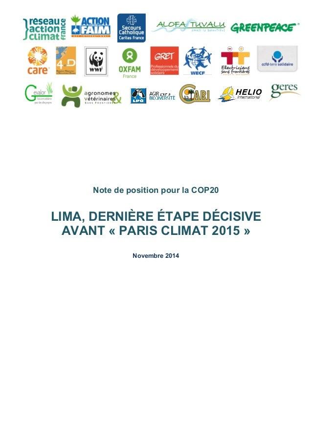 Note de position pour la COP20  LIMA, DERNIÈRE ÉTAPE DÉCISIVE  AVANT « PARIS CLIMAT 2015 »  Novembre 2014