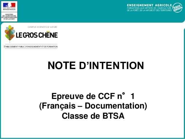 NOTE D'INTENTION Epreuve de CCF n°1 (Français – Documentation) Classe de BTSA