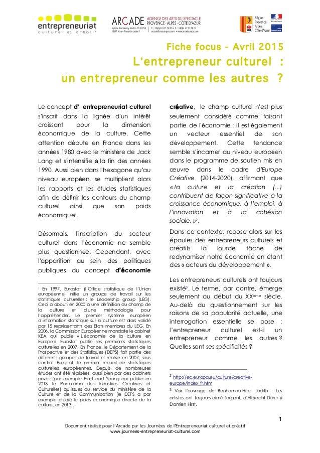 1 Document réalisé pour l'Arcade par les Journées de l'Entrepreneuriat culturel et créatif www.journees-entrepreneuriat-cu...