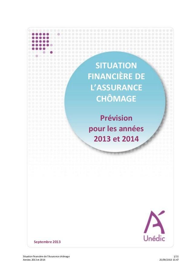 Situation financière de l'Assurance chômage 1/11 Années 2013 et 2014 25/09/2013 15:47 SITUATION FINANCIÈRE DE L'ASSURANCE ...