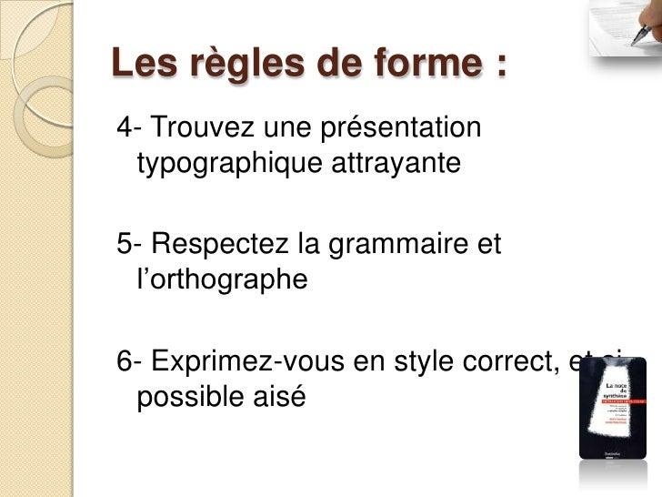 Les principes de travail : 7- Analysez avec soin les textes de  base 8- Repérez les éléments stratégiques 9- Classez les i...