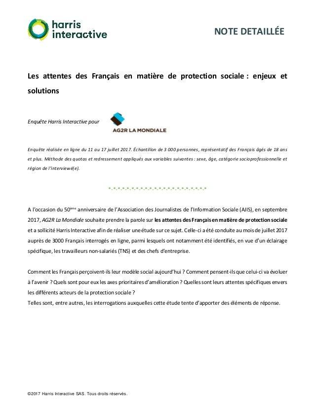 NOTE DETAILLÉE ©2017 Harris Interactive SAS. Tous droits réservés. Les attentes des Français en matière de protection soci...