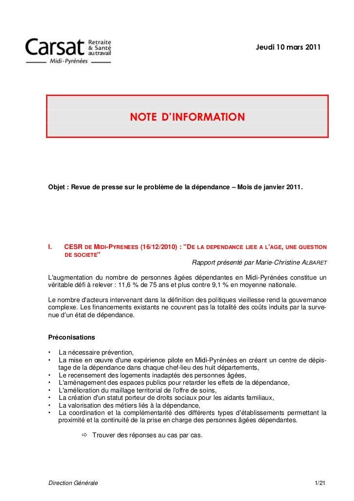Jeudi 10 mars 2011                            NOTE D'INFORMATIONObjet : Revue de presse sur le problème de la dépendance –...