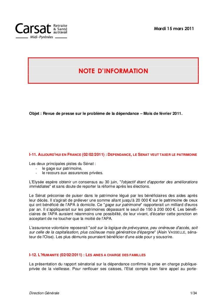 Mardi 15 mars 2011                            NOTE D'INFORMATIONObjet : Revue de presse sur le problème de la dépendance –...