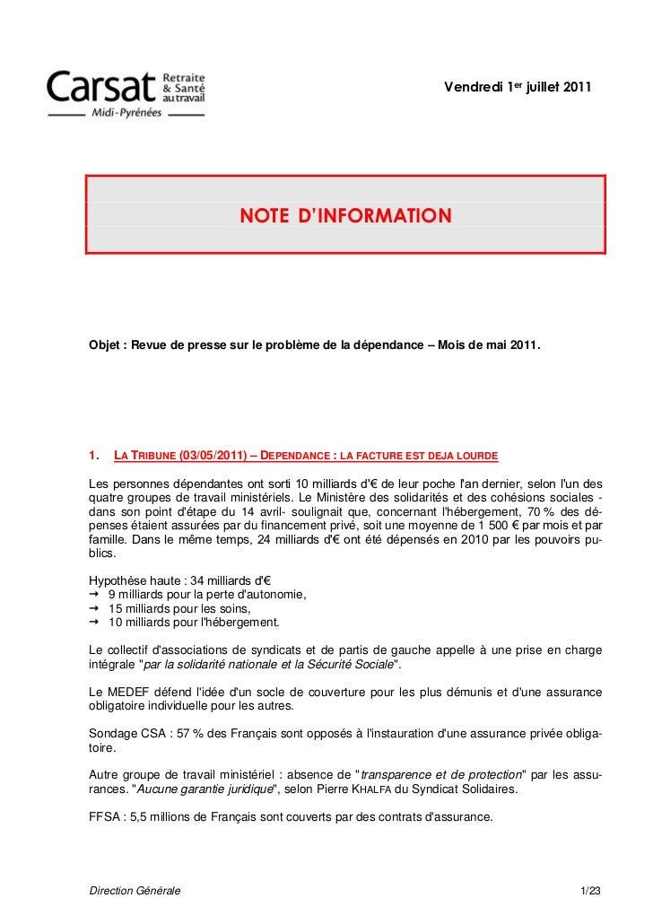 Vendredi 1er juillet 2011                            NOTE D'INFORMATIONObjet : Revue de presse sur le problème de la dépen...