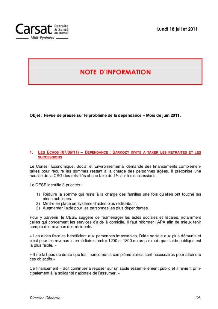 Lundi 18 juillet 2011                             NOTE D'INFORMATIONObjet : Revue de presse sur le problème de la dépendan...