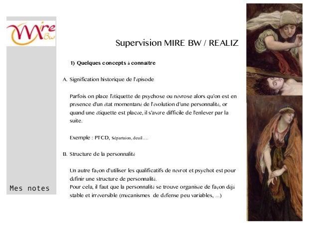 Mes notes Supervision MIRE BW / REALIZ 1) Quelques concepts à connaître A. Signification historique de l'épisode Parfois o...