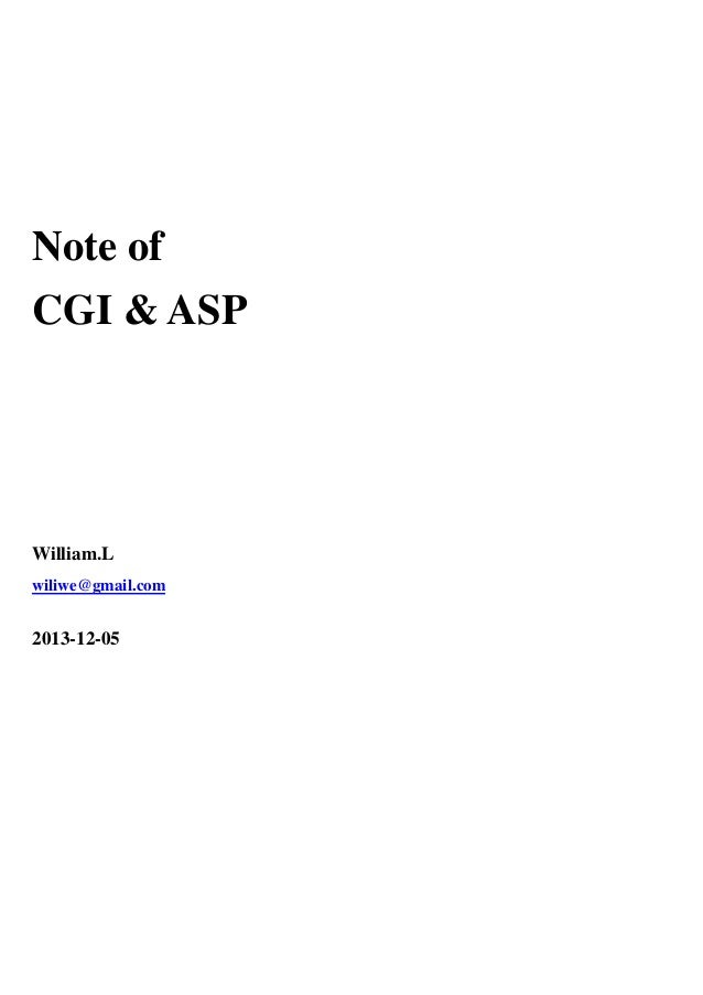 Note of  CGI & ASP  William.L  wiliwe@gmail.com  2013-12-05