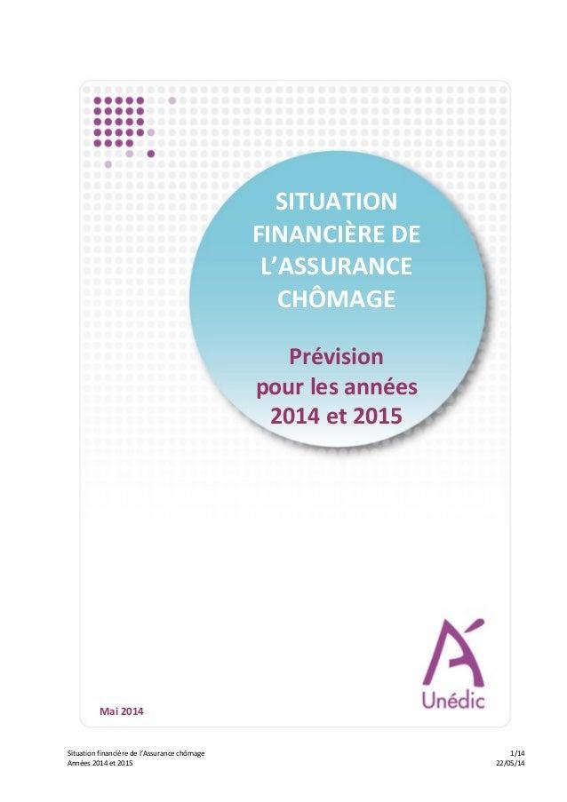 Situation  financière  de  l'Assurance  chômage         1/14   Années  2014  et  2015         ...