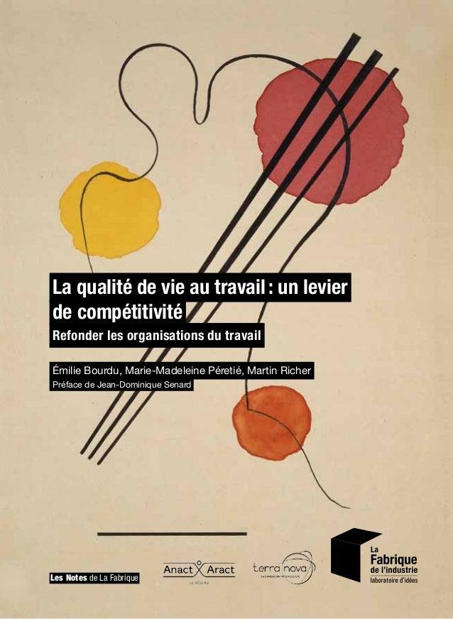 La qualité de vie au travail: un levier de compétitivité Refonder les organisations du travail Émilie Bourdu, Marie-Madel...
