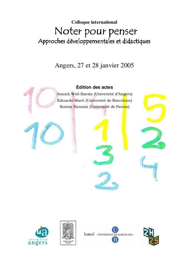 Edition des actes Annick Weil-Barais (Université d'Angers) Eduardo Marti (Université de Barcelone) Kostas Ravanis (Univers...