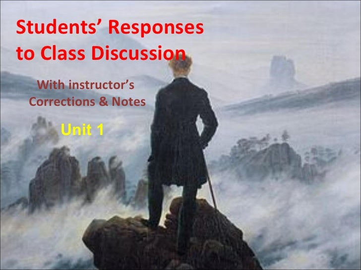 Students' Responsesto Class Discussion  With instructor's Corrections & Notes      Unit 1