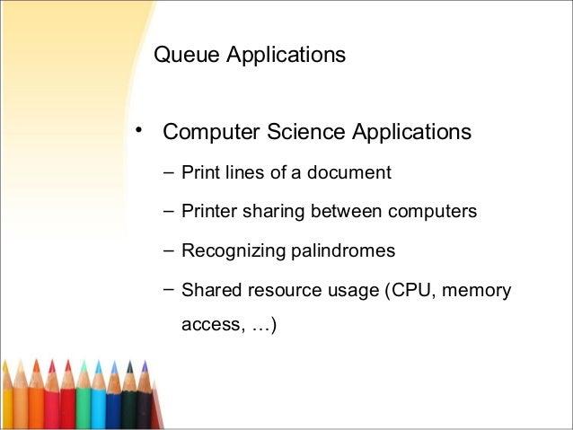 queue applications Notes DATA STRUCTURE - queue