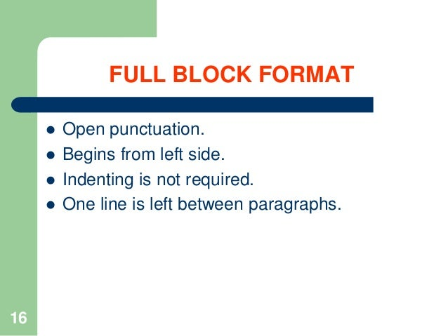Notes how to write business letters 16 full block format 16 open punctuation spiritdancerdesigns Image collections