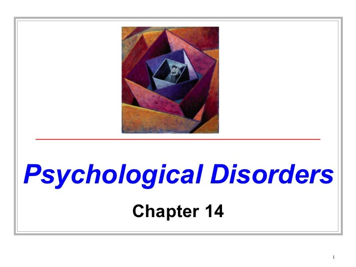 Psychological Disorders Chapter 14