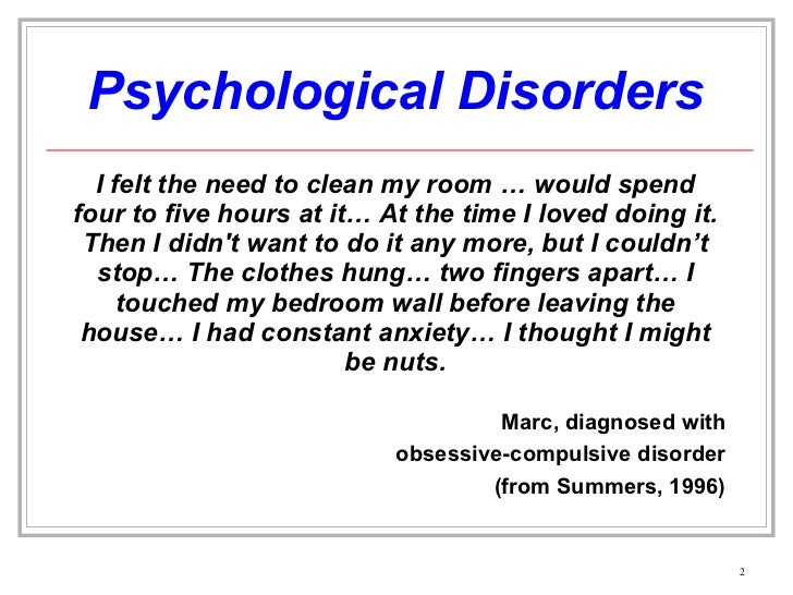 atypical disorders psychological disorders Most presenting anxiety disorders are functional psychiatric disorders psychological theories range from  disorder and atypical.