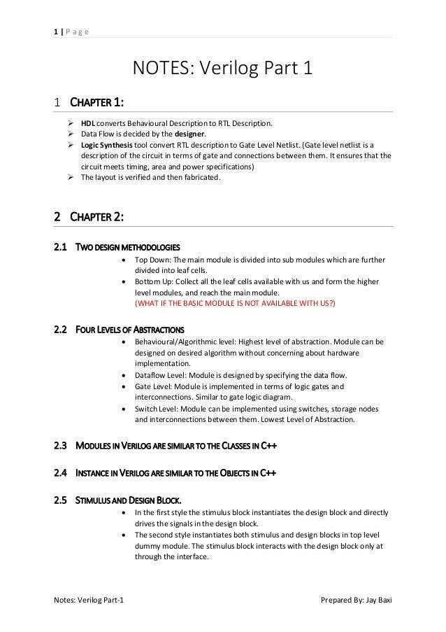 1|Page  NOTES: Verilog Part 1 1 CHAPTER 1:  HDL converts Behavioural Description to RTL Description.  Data Flow is decid...
