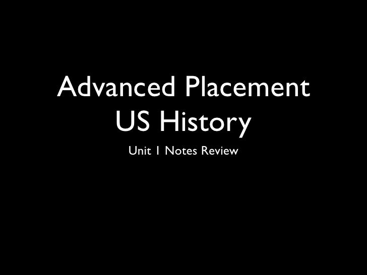 Advanced Placement    US History     Unit 1 Notes Review