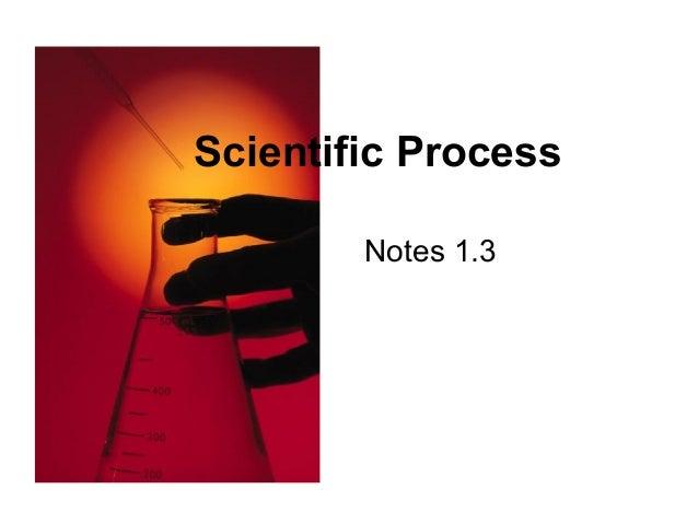 Notes 1.3 Scientific Process