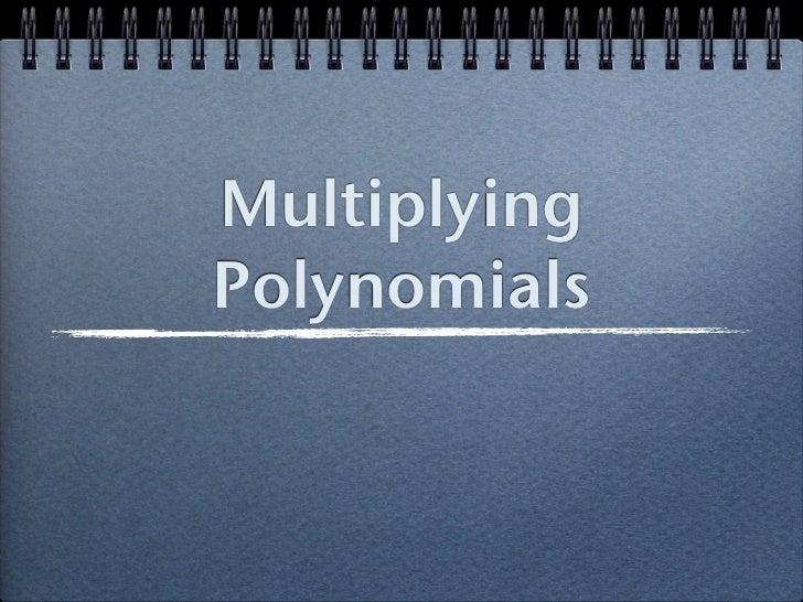 MultiplyingPolynomials