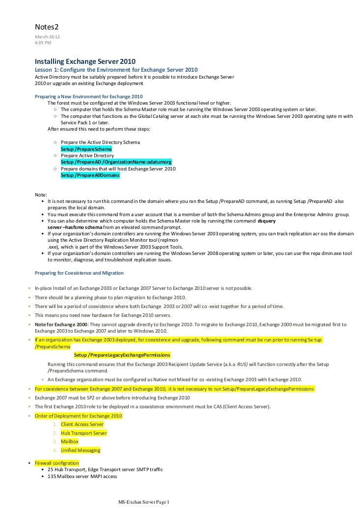 Notes2   March-26-12   4:39 PM   Installing Exchange Server 2010   Lesson 1: Configure the Environment for Exchange Server...