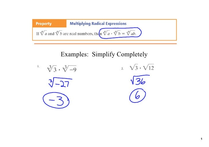 Examples:  Simplify Completely 1.                          2.                                           1